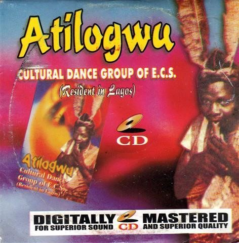Music CD, - Atilogwu Cultural Dance Group - CD