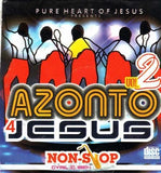 Azonto 4 Jesus Non Stop Vol 2 - Audio CD - African Music Buy