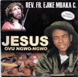 Music CD, - Ejike Mbaka - Jesus Ovu Ngwo Ngwo - CD