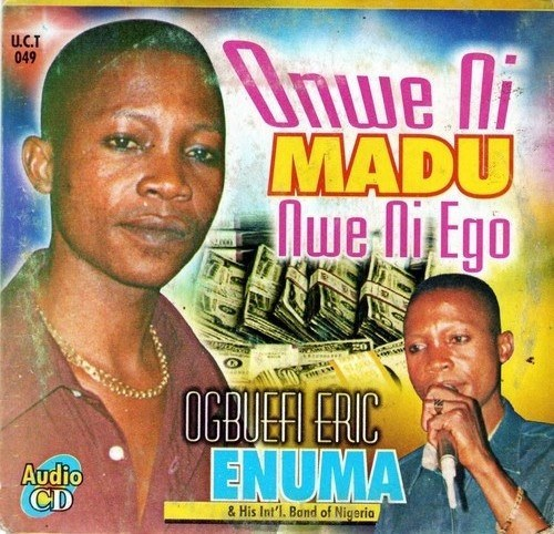 Eric Enuma - Onwe Ni Madu - CD - African Music Buy