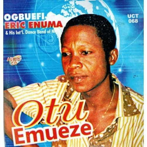 Music CD, - Eric Enuma - Otu Emueze - Audio CD