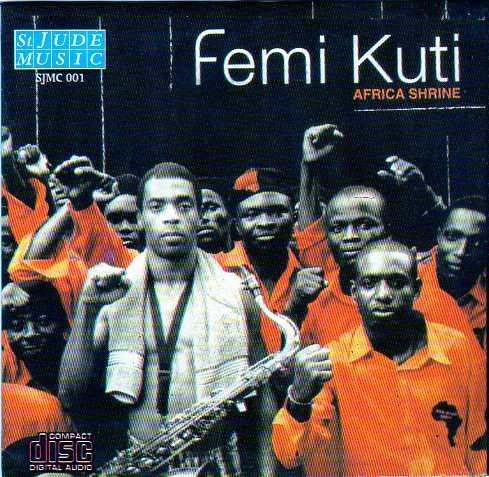 Femi Kuti - Africa Shrine - CD - African Music Buy