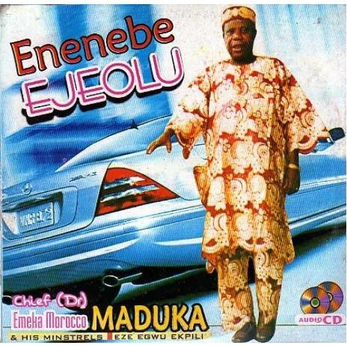 Music CD, - Morocco Maduka - Enenebe Ejeolu - CD