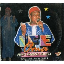 Morocco Maduka - Ife Oma - Audio CD