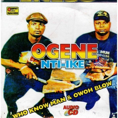 Ogene Nti Ike - Who Know Man - CD