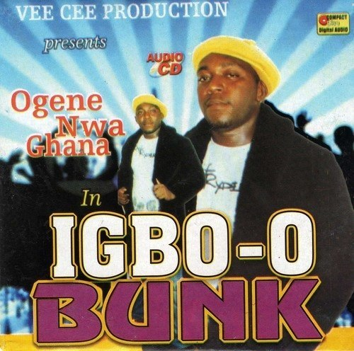 Music CD, - Ogene Nwa Ghana - Igbo-O Bunk - Audio CD