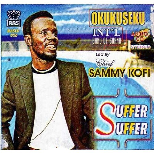 Okukuseku - Suffer Suffer - Audio CD