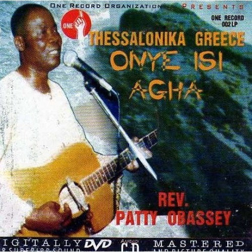 Patty Obassey - Onye Isi Agha - CD - African Music Buy