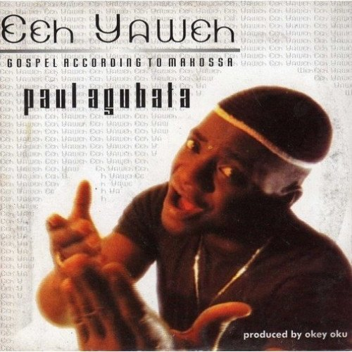 Music CD, - Paul Agubata - Eeh Yaweh - Audio CD