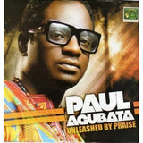 Music CD, - Paul Agubata - Unleashed By Praise - CD
