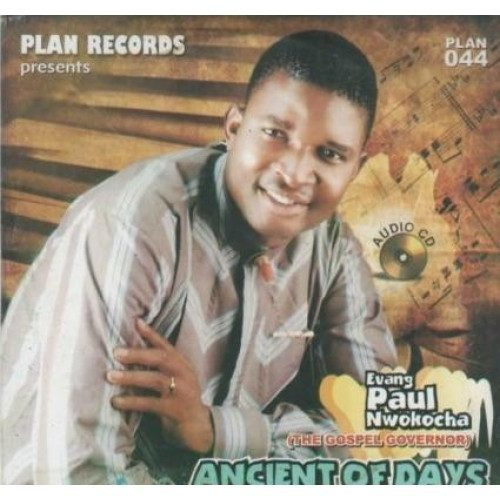 Paul Nwokocha - Ancient Of Days - CD - African Music Buy