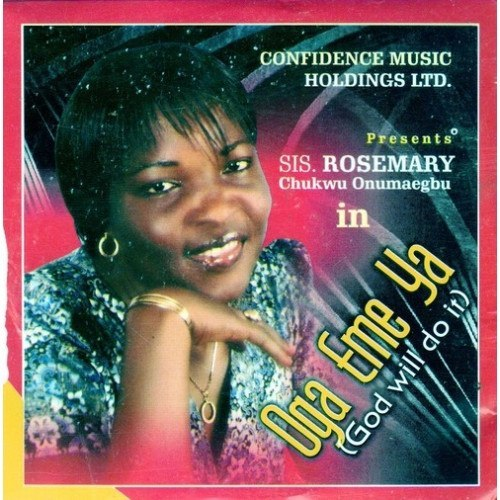 Music CD, - Rosemary Chukwu - Oga Eme Ya - Audio CD
