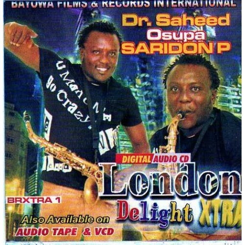 Saheed Osupa - London Delight - Audio CD