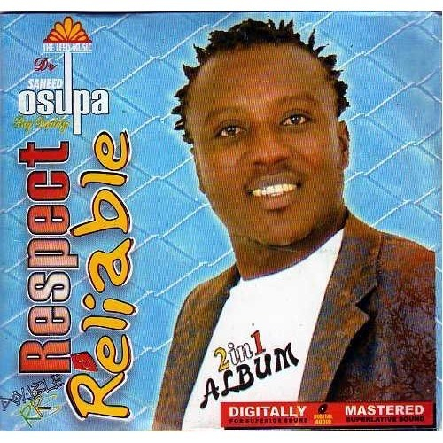 Saheed Osupa - Respect & Reliable - CD
