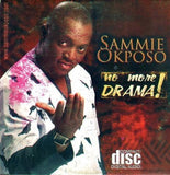 Sammie Okposo - No More Drama - CD - African Music Buy