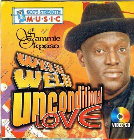 Sammie Okposo - Unconditional Love - Video CD - African Music Buy