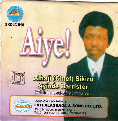 Sikiru Barrister - Aiye - Audio CD