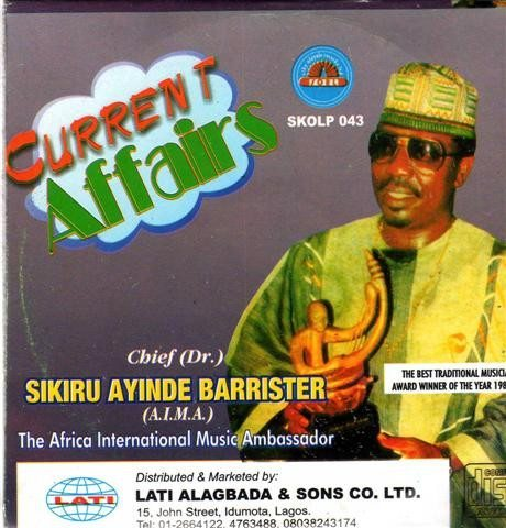Sikiru Barrister - Current Affairs - CD
