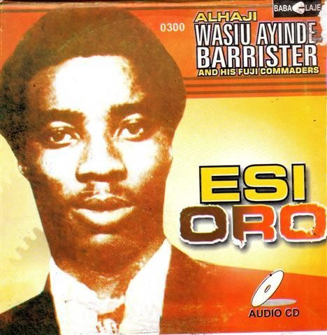 Music CD, - Sikiru Barrister - Esi Oro - Audio CD
