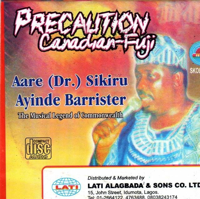 Sikiru Barrister - Precaution Canadian Fuji - CD - African Music Buy