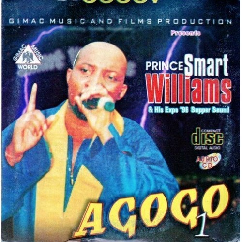 Smart Williams - Agogo Vol 1 - Audio CD - African Music Buy