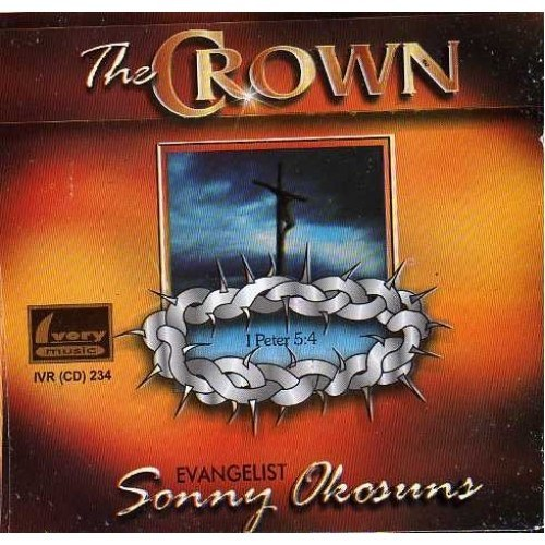 Music CD, - Sonny Okosuns - The Crown - Audio CD