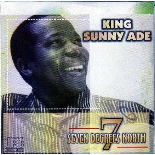 Music CD, - Sunny Ade - Seven Degrees North - CD