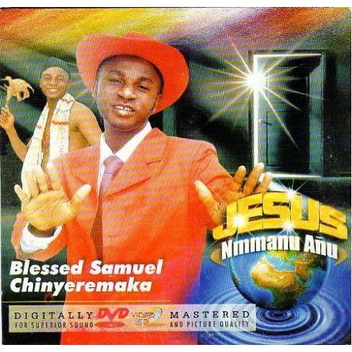 Blessed Samuel - Jesus Nmmanu Anu - Video CD