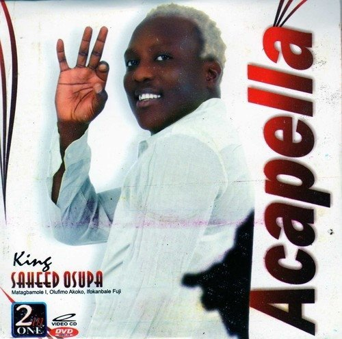 Music Video - Saheed Osupa - Acapella - 2in1 Video CD