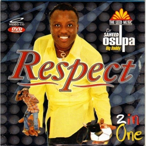 Saheed Osupa - Respect - 2 in 1 Video CD