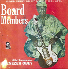 Ebenezer Obey - Board Members - CD