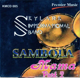 Skylark International - Samgbola Mama 2 - CD - African Music Buy