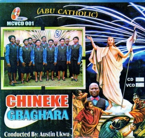 Abu Catholic - Chineke Gbaghara - Video CD