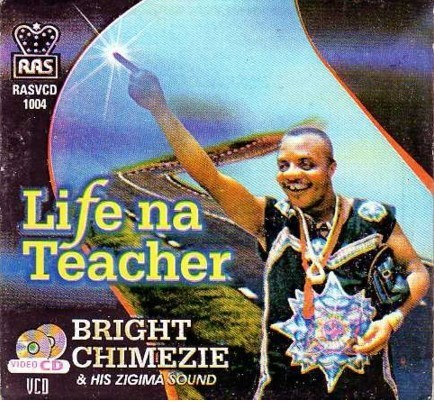 Bright Chimezie - Life Na Teacher - Video CD