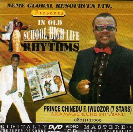 Chinedu Iwuozor - Old School Highlife - Video CD