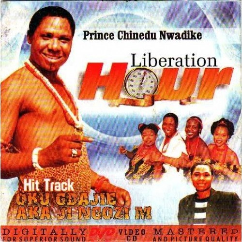 Chinedu Nwadike - Liberation Hour - Video CD