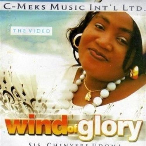 Video CD - Chinyere Udoma - Wind Of Glory - Video CD