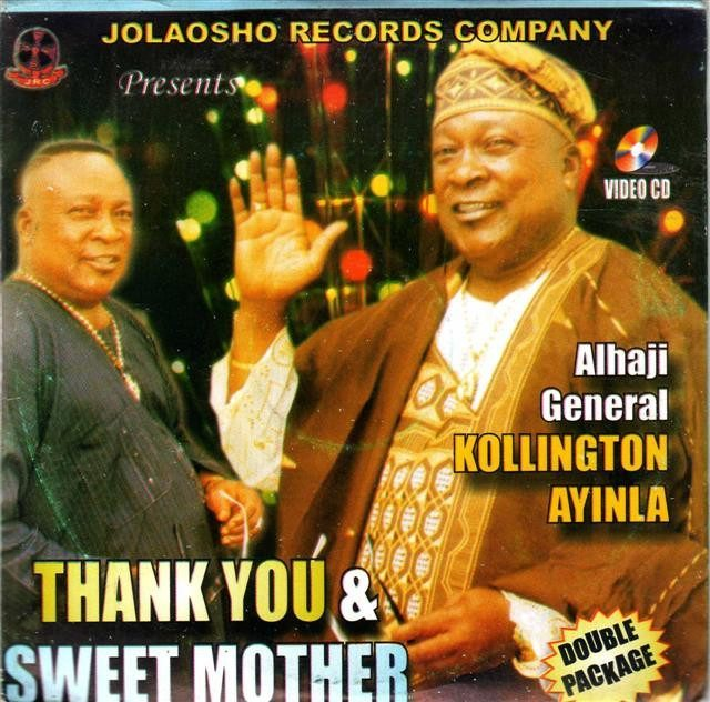 Kollington Ayinla - Thank You Sweet Mother - Video CD