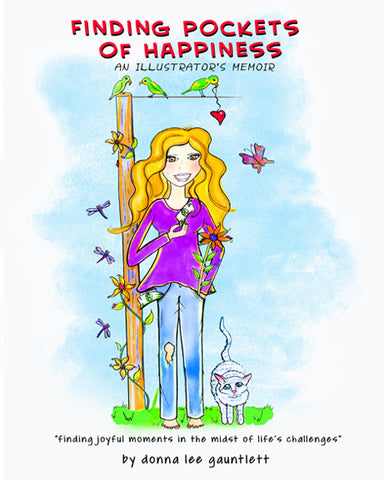 FINDING POCKETS OF HAPPINESS, An Illustrator's Memoir