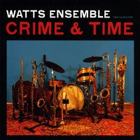 "Watts Ensemble ""Crime and Time"" CD"