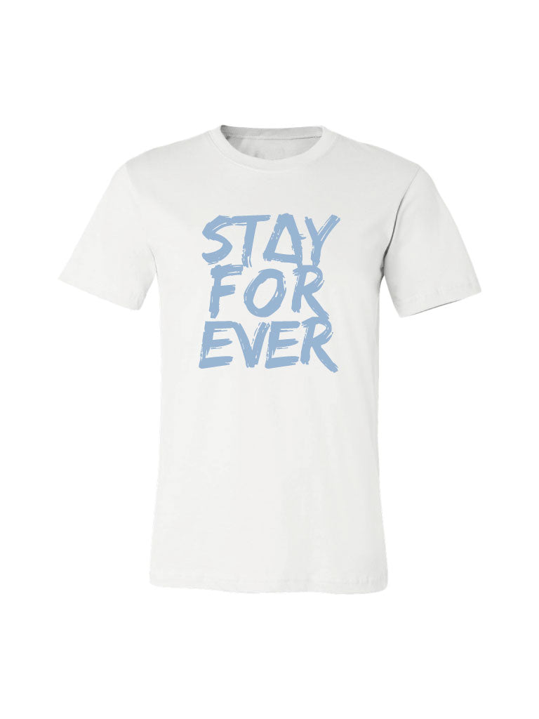 Stay Forever Tee - Limited Edition