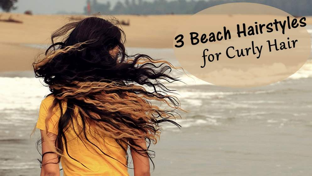 Beach Hairstyles for Curly Hair - Glamcheck Hair