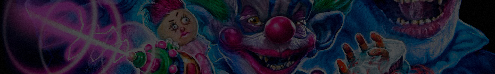 KILLER KLOWNS FROM OUTER SPACE new collection!