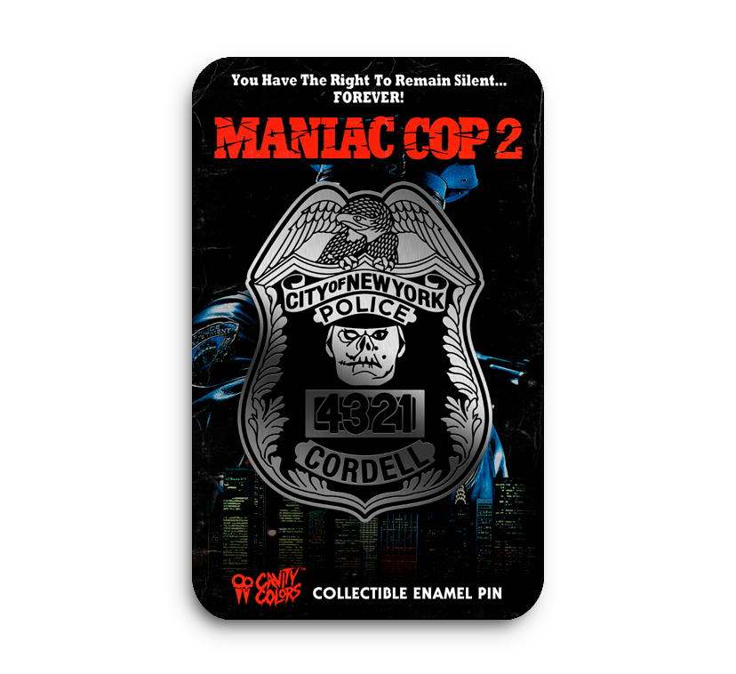 MANIAC COP 2 -REPLICA BADGE ENAMEL PIN