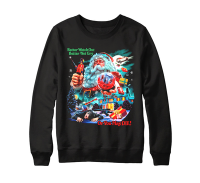 YOU BETTER WATCH OUT - CREWNECK SWEATER
