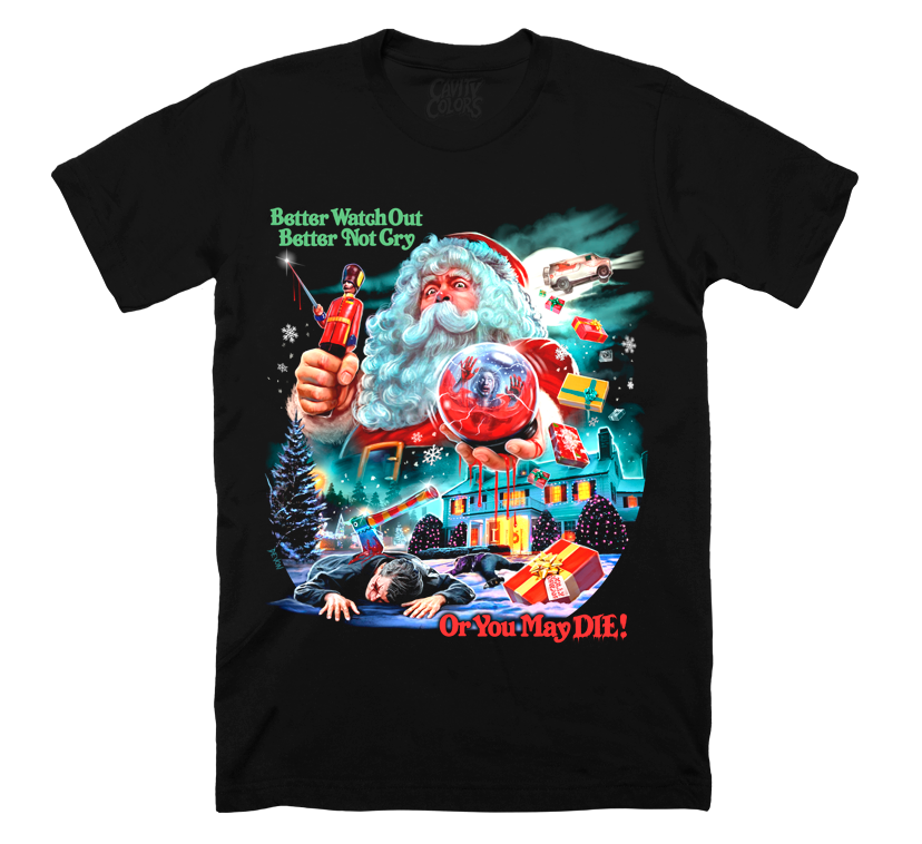 YOU BETTER WATCH OUT - T-SHIRT