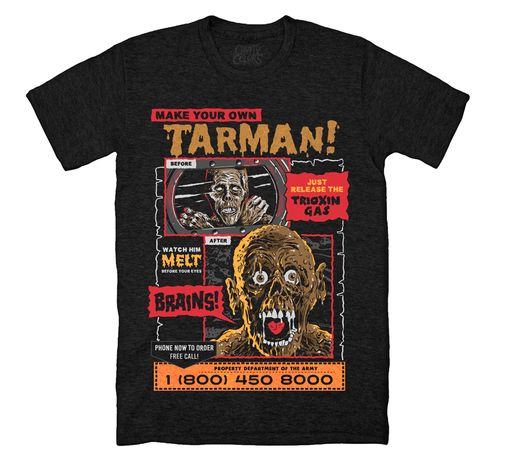 ec3187c52e MAKE YOUR OWN TARMAN T-SHIRT - CAVITYCOLORS, LLC