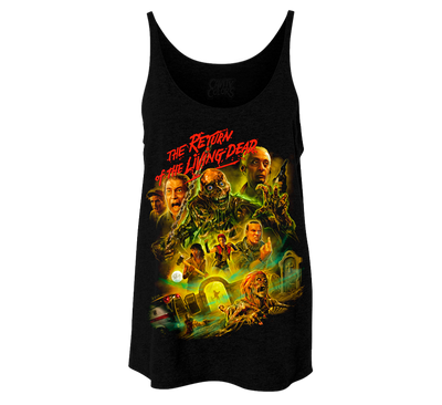 RETURN OF THE LIVING DEAD - LADIES SLOUCHY TANKTOP