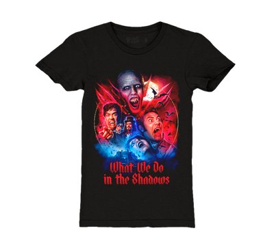 WHAT WE DO IN THE SHADOWS - GIRLS T-SHIRT