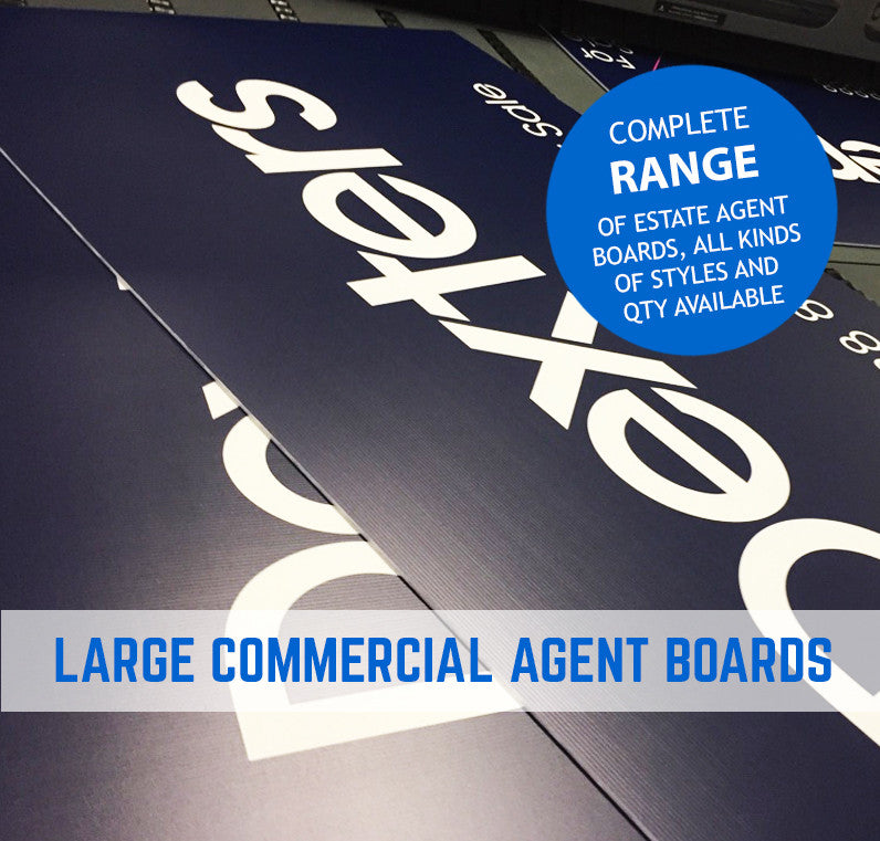 ESTATE AGENT BOARDS, ESTATE AGENT BOARD PRINTING, ESTATE AGENT BOARD PRINTERS